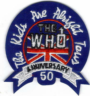 The Who The Kids Are Alright Tour Embroidered Patch !