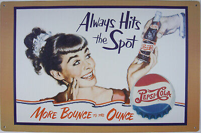 Pepsi Always Hits the Spot Blechschild Flach Neu aus USA 30x43cm S1717