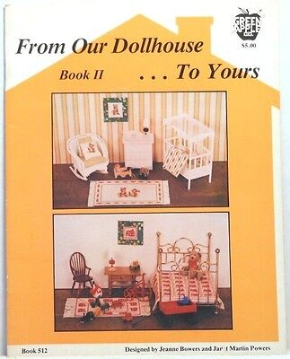 FROM OUR DOLLHOUSE TO YOURS Bowers Rug Quilt Pattern Miniature Doll House Book