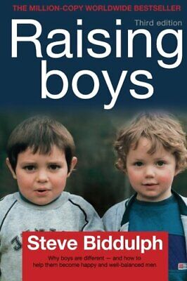 Raising Boys: Why Boys Are Different - And How T... by Biddulph, Steve Paperback