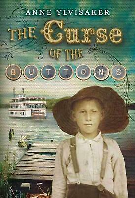 The Curse of the Buttons by Anne Ylvisaker (English) Paperback Book