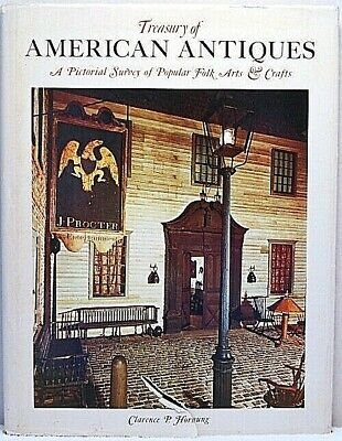 TREASURY OF AMERICAN ANTIQUES Hornung Arts & Crafts Folk Furniture Glass Quilts