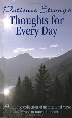 Patience Strong -Thoughts for Every Day by Strong, Patience Hardback Book The