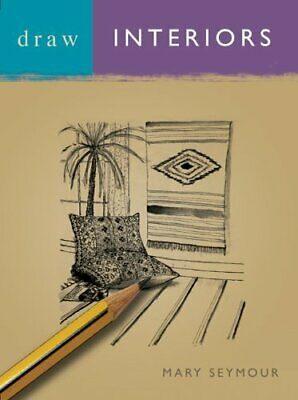 Draw Interiors (Draw Books) by Seymour, Mary Paperback Book The Cheap Fast Free