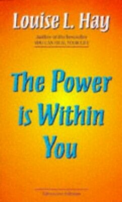 The Power is within You, Hay, Louise L. Paperback Book The Cheap Fast Free Post