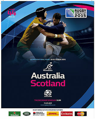 AUSTRALIA v SCOTLAND QF4 - RWC 2015 OFFICIAL PROGRAMME 18 Oct, Twickenham