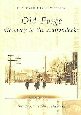 Old Forge: Gateway to the Adirondacks by Linda Cohen (English) Paperback Book