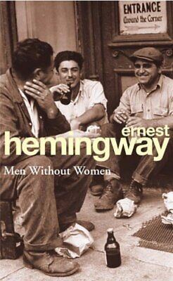 Men Without Women (Arrow Classic), Hemingway, Ernest Paperback Book The Cheap
