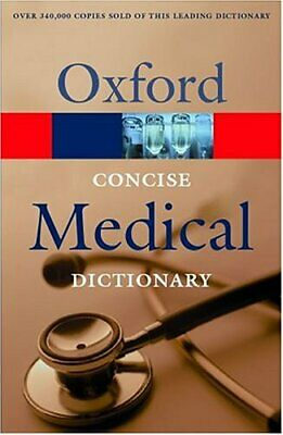 Concise Medical Dictionary (Oxford Paperback Reference) Paperback Book The Cheap