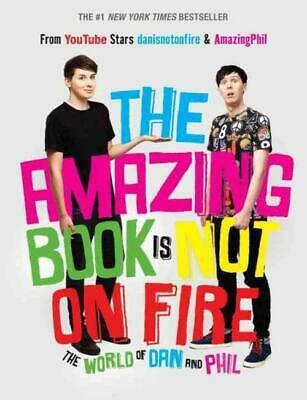 Amazing Book Is Not On Fire (9781101939 - Phil Lester Dan Howell (Hardcover) New