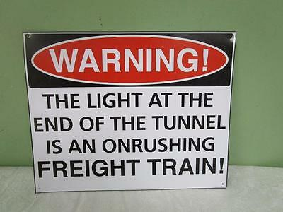 """Mancave Metal Sign """"warning The Light At The End Of Tunnel"""" Tin Sign"""