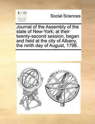 Journal of the Assembly of the State of New-York; At Their Twenty-Second Session