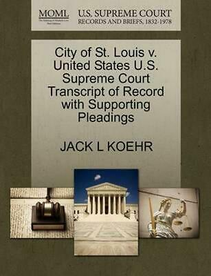 City of St. Louis v. United States U.S. Supreme Court Transcript of Record with