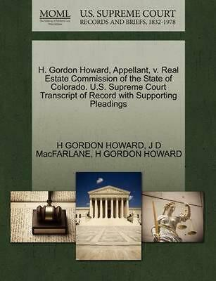 H. Gordon Howard, Appellant, v. Real Estate Commission of the State of Colorado.