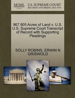 967.905 Acres of Land v. U.S. U.S. Supreme Court Transcript of Record with Suppo