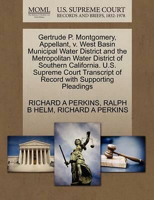 Gertrude P. Montgomery, Appellant, v. West Basin Municipal Water District and th