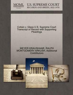 Cohen v. Glass U.S. Supreme Court Transcript of Record with Supporting Pleadings