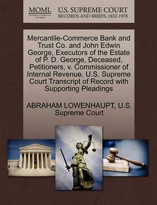 Mercantile-Commerce Bank and Trust Co. and John Edwin George, Executors of the E