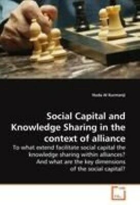 Social Capital and Knowledge Sharing in the Context of Allia: To what extend fac