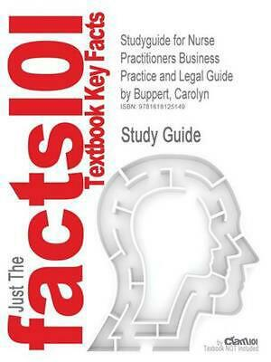 Studyguide for Nurse Practitioners Business Practice and Legal Guide by Buppert,