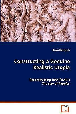 Constructing a Genuine Realistic Utopia: Reconstructing John Rawls's The Law of