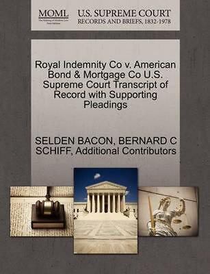 Royal Indemnity Co v. American Bond & Mortgage Co U.S. Supreme Court Transcript