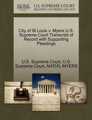 City of St Louis v. Myers U.S. Supreme Court Transcript of Record with Supportin
