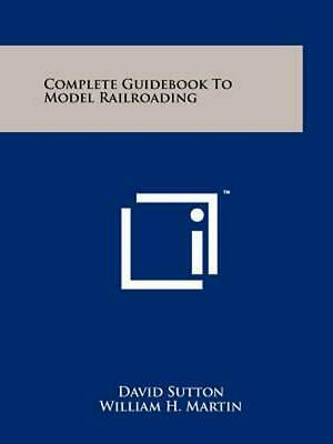 Complete Guidebook to Model Railroading by David Sutton (English) Paperback Book