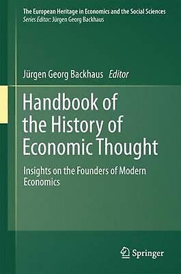 Handbook of the History of Economic Thought: Insights on the Founders of Modern