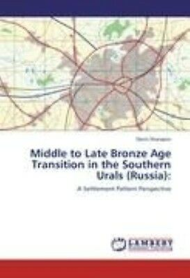 Middle to Late Bronze Age Transition in the Southern Urals (Russia): A Settlemen