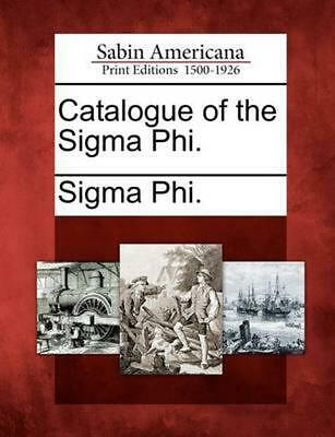 Catalogue of the SIGMA Phi. by Paperback Book (English)