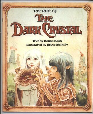 The tale of the dark crystal by Bruce McNally (Illustrator) Book The Cheap Fast