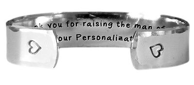 Hand Stamped Bracelet |  Thank you for raising the man of my dreams.