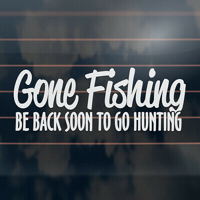 GONE FISHING funny hunting country ute Car Sticker 215mm
