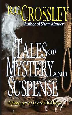 Tales of Mystery and Suspense by R.G. Crossley (English) Paperback Book Free Shi