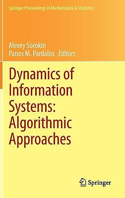Dynamics of Information Systems: Algorithmic Approaches (English) Hardcover Book