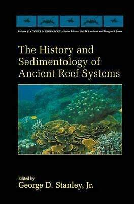 The History and Sedimentology of Ancient Reef Systems (English) Hardcover Book F