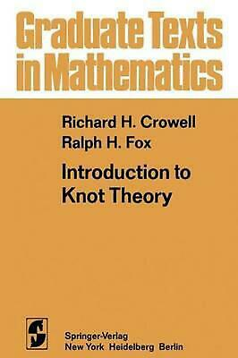 Introduction to Knot Theory by R.H. Crowell (English) Paperback Book Free Shippi