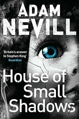 House of Small Shadows by Nevill, Adam Book The Cheap Fast Free Post