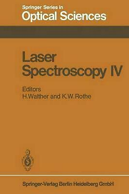 Laser Spectroscopy IV: Proceedings of the Fourth International Conference Rottac