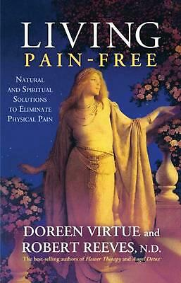 Living Pain Free by Doreen Virtue (English) Paperback Book Free Shipping!