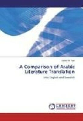 A Comparison of Arabic Literature Translation: into English and Swedish by Taai