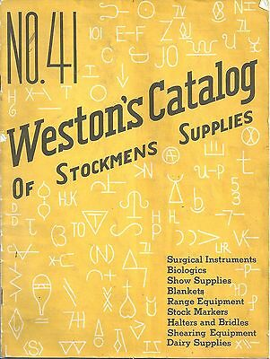 The Weston Manufacturing & Supply Co Catalog ~ Stockman Supplies c1930s