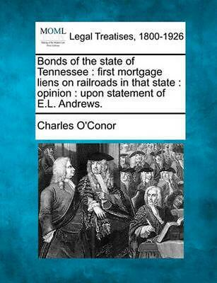 Bonds of the State of Tennessee : First Mortgage Liens on Railroads in That Stat