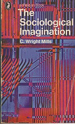 The Sociological Imagination (Pelican) by Mills, C. Wright Paperback Book The