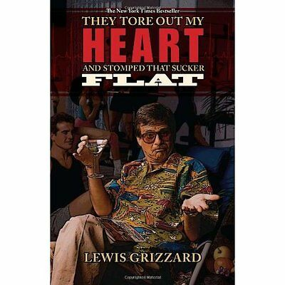 They Tore Out My Heart and Stomped That Sucker Flat - Paperback NEW Grizzard, Le