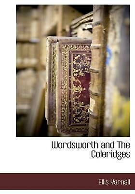 NEW Wordsworth and The Coleridges by Ellis Yarnall Paperback Book (English) Free