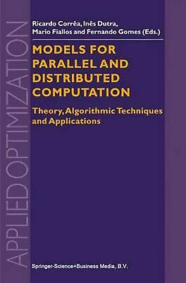 Models for Parallel and Distributed Computation: Theory, Algorithmic Techniques
