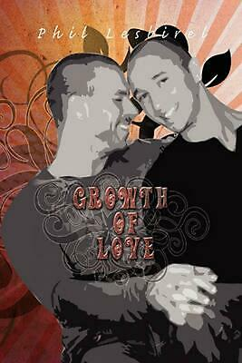 NEW Growth of Love by Phil Lesbirel Paperback Book (English) Free Shipping