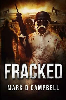 Fracked by Mark Campbell (English) Paperback Book